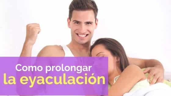 consejos para prolongar la eyaculación